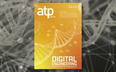atp magazin 9/2019: Digital Engineering – Eingriff in die DNA der Prozessindustrie