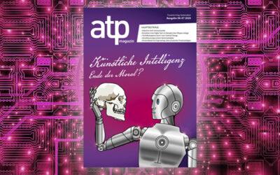 atp magazin 6-7/2019: Autonome Systeme, 5G und die Maschinen-Moral