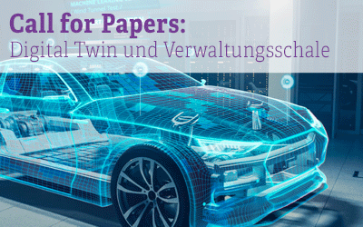 Call for Papers: Digital Twin und Verwaltungsschale