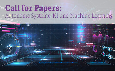 Call for Papers: Autonome Systeme, KI und Machine Learning