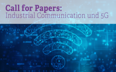 Call for Papers: Industrial Communication und 5G