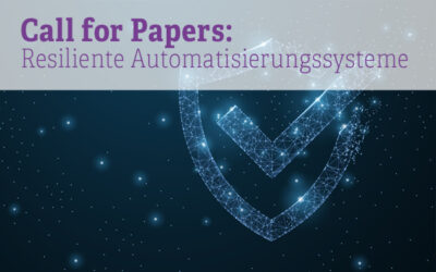 Call for Papers: Resiliente Automatisierungssysteme